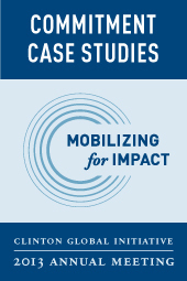 CGI 2013 Annual Meeting - Commitment Case Studies