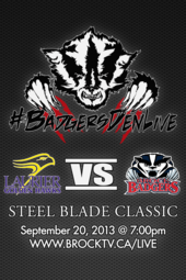 Badgers Den Live Hockey: RBC Steel Blade Classic Laurier vs. Brock