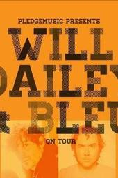 Will Dailey + Bleu: #Pledgetour Acoustic