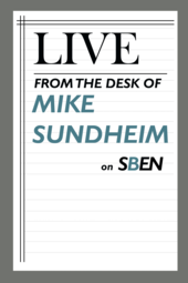 Live From the Desk of Mike Sundheim