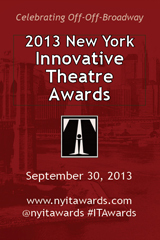 2013 New York Innovative Theatre Awards