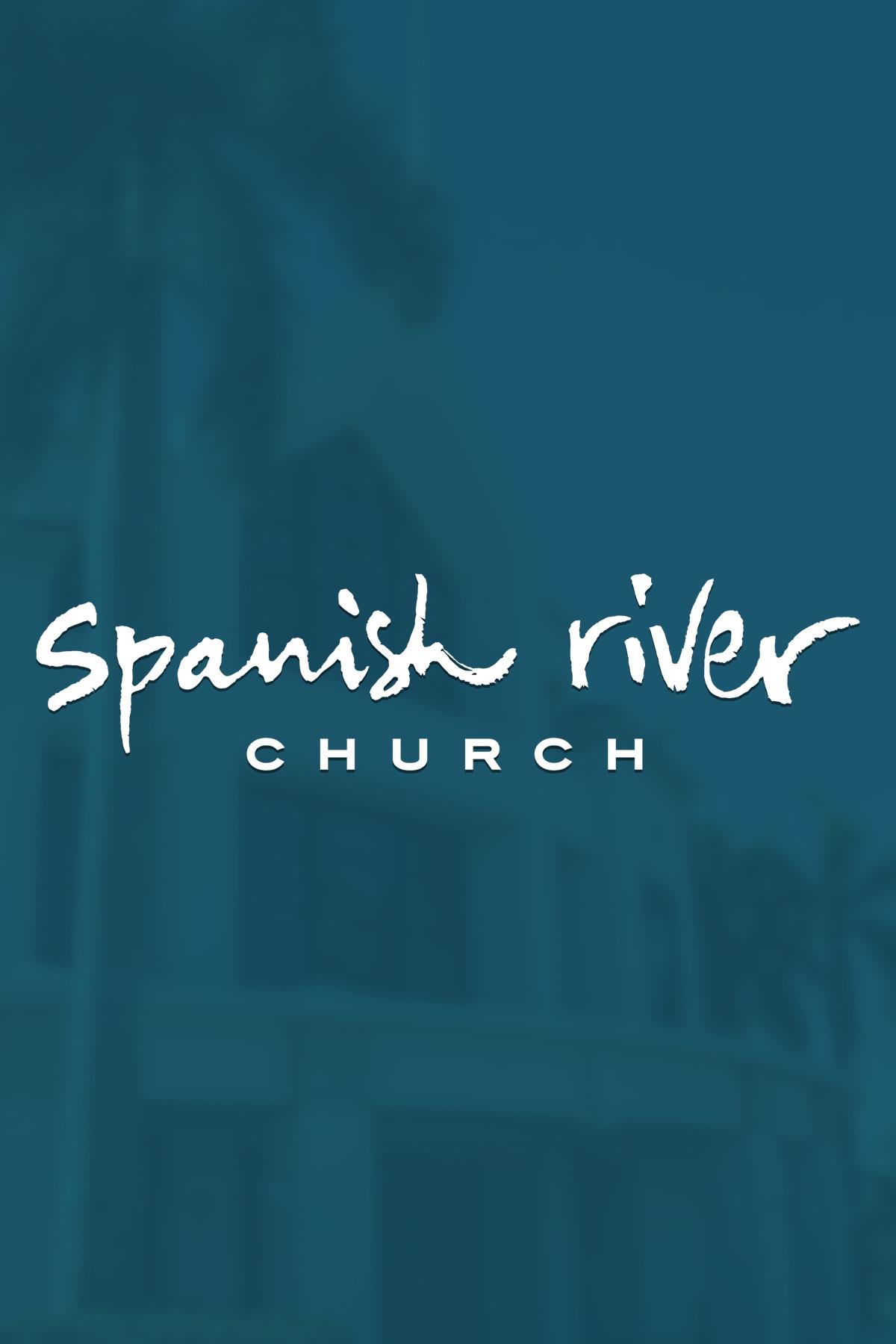 spanish river church services on livestream