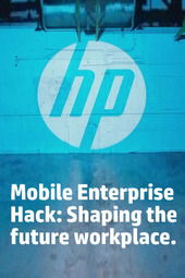 Mobile Enterprise Hack: Shaping the future workplace.