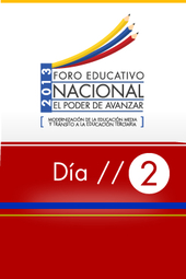 (2) Foro Educativo Nacional 2013