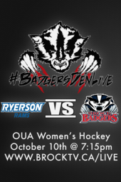 Badgers Den Live  Women's Hockey: Brock vs Ryerson