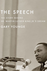 The Speech: The Story Behind MLK's Dream