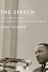 The Speech: The Story Behind MLK's Dream