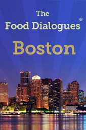 Food Dialogues: Boston