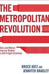 Bruce Katz: The Metropolitan Revolution