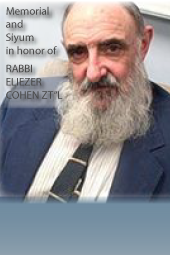"Rabbi Eliezer Cohen zt""l Memorial and Siyum"