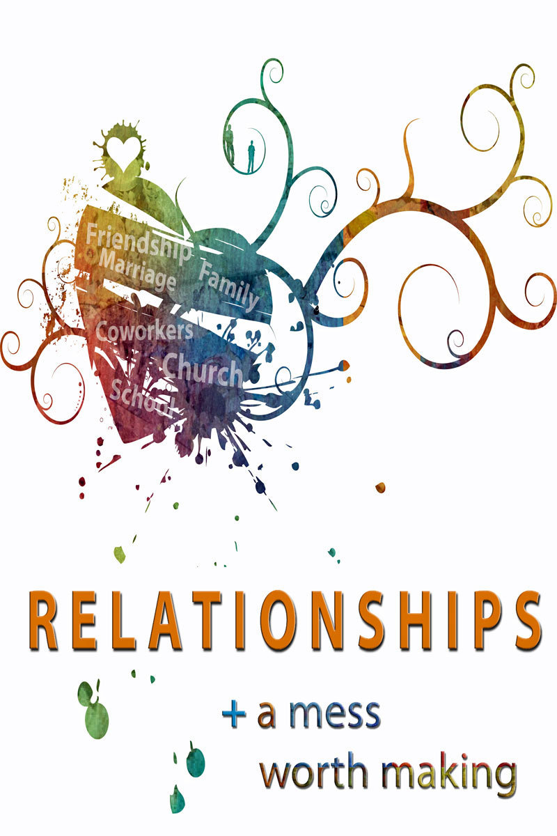 Image Result For Relationships A Mess Worth Making