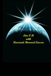 Live OM with Howard Caesar