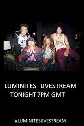 Luminites Live!