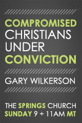 Compromised Christians Under Conviction