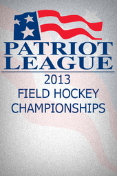Archive: 2013 Patriot League Field Hockey Championship