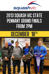 2013 Squash Vic State Pennant Grand Finals