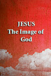 """Jesus - the Image of God"" Pastor Marcus Martinez Sunday, Nov. 10th 2013"
