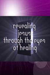 """Revealing Jesus Through The Eyes of Heaing"", Pastor Lynette Farrier —Nov. 17th 2013"