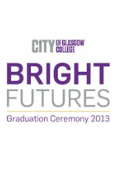 Bright Futures: Graduation Ceremony 2013