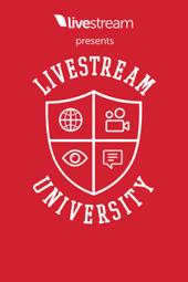 Livestream 101: The Basics