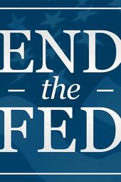 End the FED! (ATL)