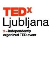 TEDxLjubljana - Moč odgovornih idej