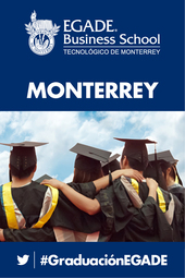 Graduación EGADE Business School Monterrey