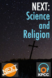 NEXT: Science and Religion – an impossible match?