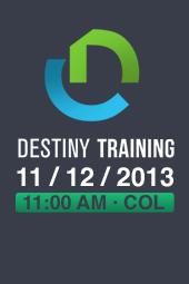 Destiny Training 2013