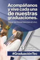 Graduación Campus Ciudad de México