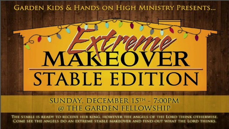 extreme makeover stable edition on livestream - The Garden Fellowship