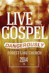 Live the Gospel Dangerously