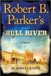 Robert Knott discusses Robert B Parker's Bull River