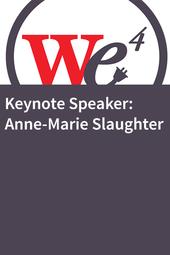 Keynote Speaker: Anne-Marie Slaughter