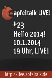 Apfeltalk LIVE! #23 | Hello 2014!