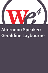 Afternoon Speaker: Geraldine Laybourne