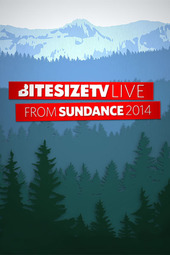 BiteSizeTV Live @ Sundance