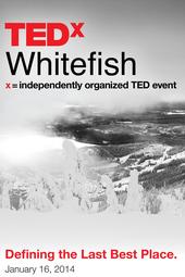TEDxWhitefish 2014