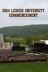 2014 Lehigh University Commencement