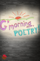 G'morning Poetry at Streaming Cafe