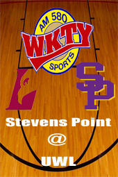 WKTY Mens Basketball-Stevens Point @ UWL