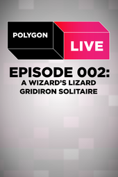 Polygon Live - Episode 2