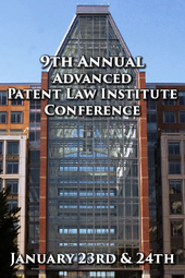 9th Annual Advanced Patent Law Institute Conference