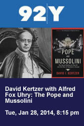 David Kertzer with Alfred Fox Uhry: The Pope and Mussolini
