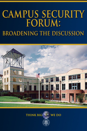 Campus Security Forum: Broadening the Discussion