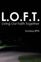 LOFT - Jesus the Good Shepherd - May 11