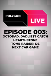 Polygon Live - Episode 3