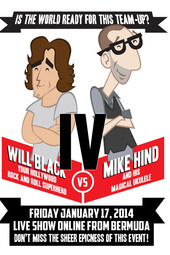 Will Black VS Mike Hind Round IV