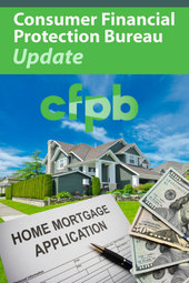 Consumer Financial Protection Bureau Update