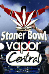 Stoner SUPER BOWL Sundays 149 Vapor Central